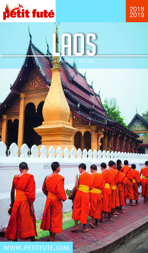 GUIDE PETIT FUTE ; COUNTRY GUIDE ; Laos (édition 2018/2019)