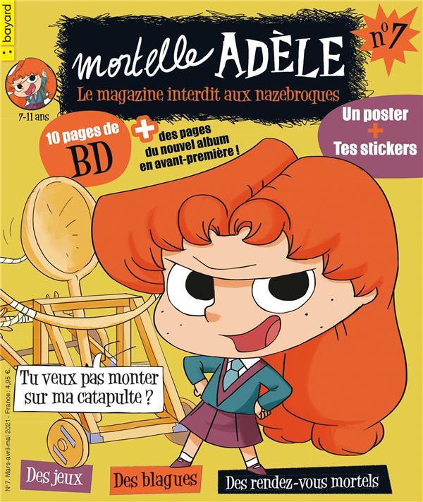 MORTELLE ADELE  -  LE MAGAZINE INTERDIT AUX NAZEBROQUES N.7