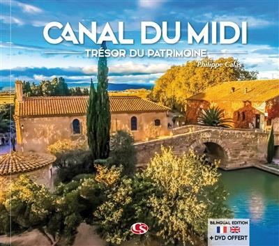 Canal du Midi ; trésor du patrimoine