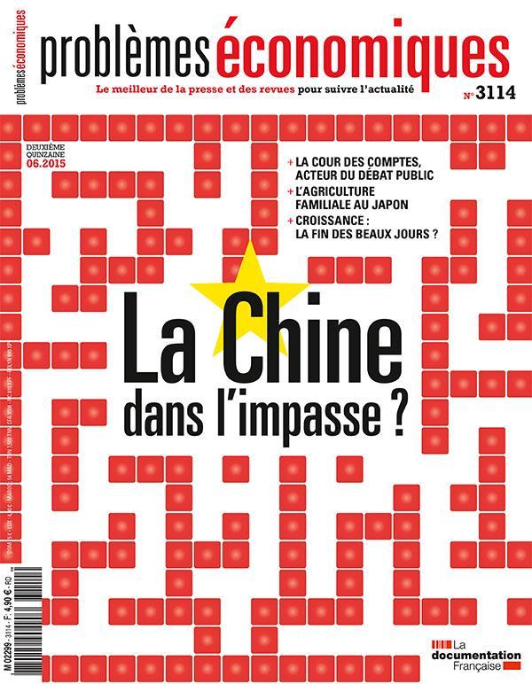 Problemes Economiques T.3114; La Chine Dans L'Impasse ?