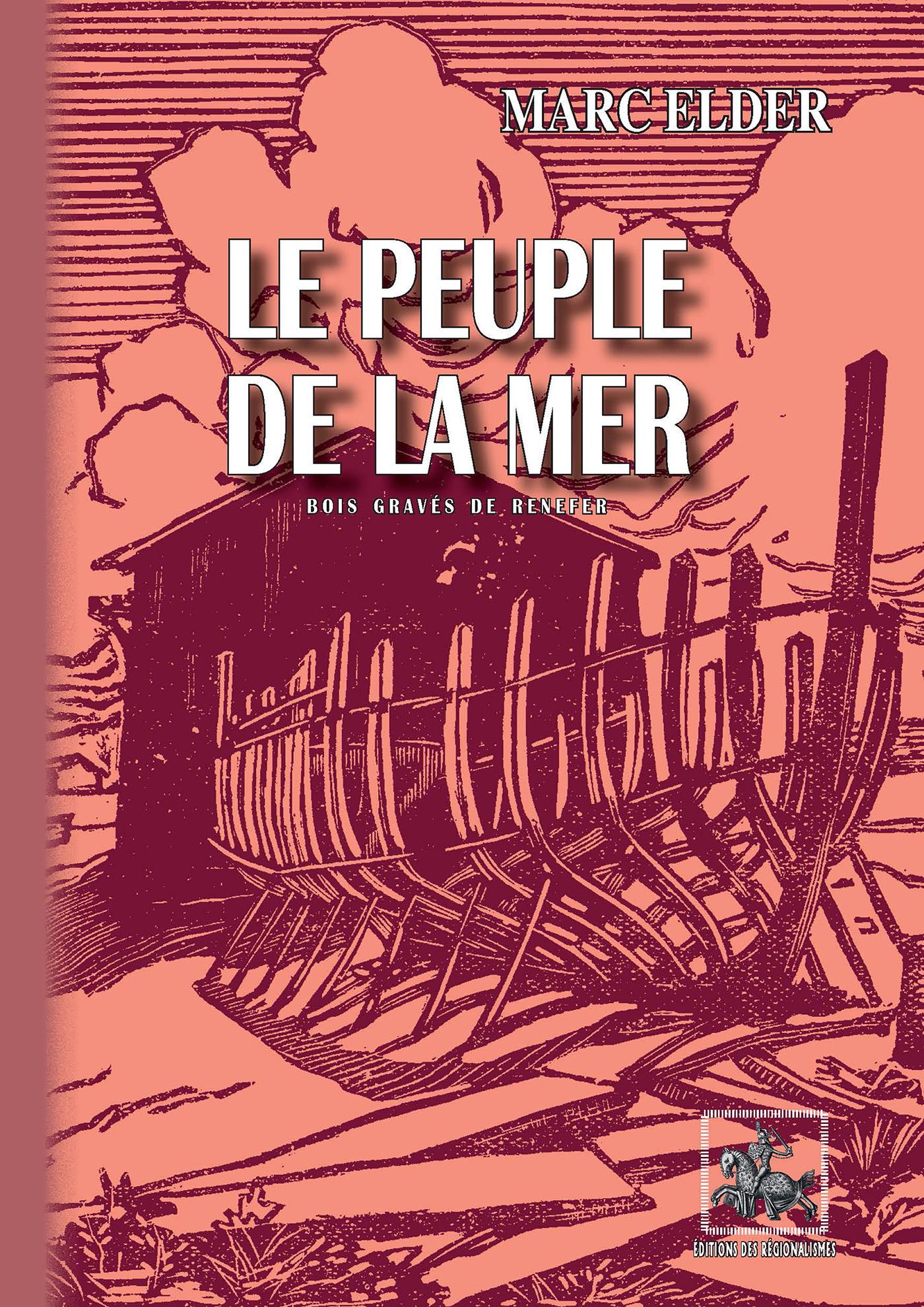 Le Peuple de la Mer (illustré de 22 bois de Renefer)