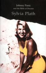 Vente EBooks : Johnny Panic and the Bible of Dreams  - Sylvia Plath