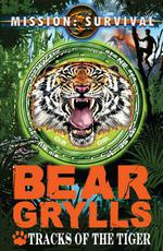 Vente Livre Numérique : Mission Survival 4: Tracks of the Tiger  - Bear Grylls