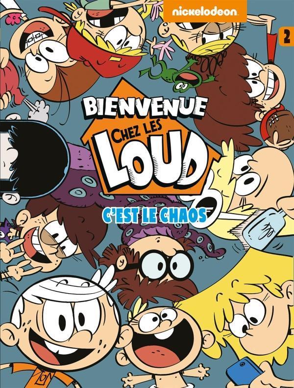 bienvenue chez les Loud t.2 ; c'est le chaos !