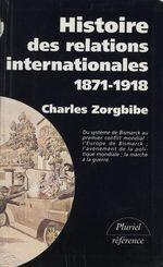 Vente Livre Numérique : Histoire des relations internationales (1)  - Charles Zorgbibe
