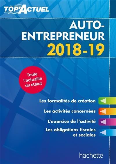 Top'actuel ; auto-entrepreneur (édition 2018/2019)