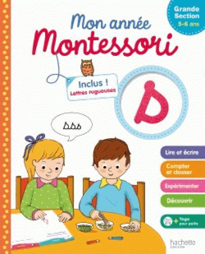 Mon annnée Montessori ; grande section