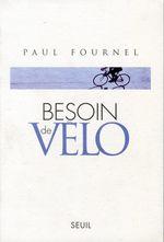 Vente Livre Numérique : Besoin de vélo  - Paul Fournel