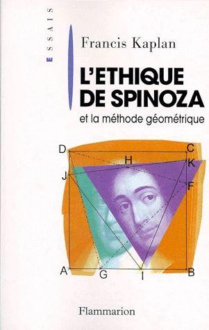 L'éthique de Spinoza et la méthode géometrique