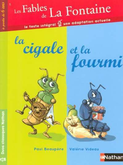 Les fables de La Fontaine t.1 ; la cigale et la fourmi