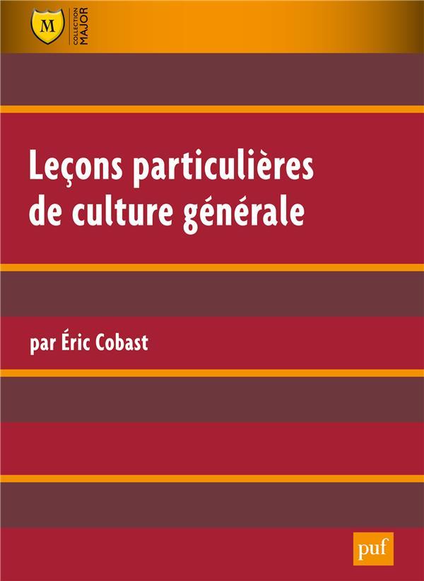 Lecons Particulieres Culture Generale (7e Edition)