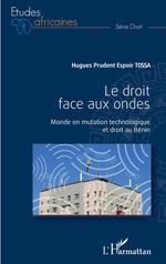 Vente EBooks : Le droit face aux ondes  - Hugues Prudent Espoir Tossa
