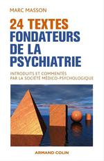 24 textes fondateurs de la psychiatrie  - Marc Masson