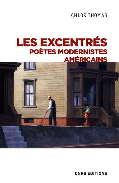 les excentrés : poètes modernistes américains