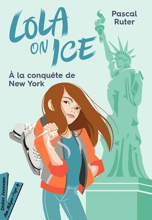 Lola on Ice, tome 3 - Un stage à New York