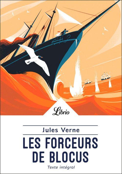 Les Forceurs de blocus  - Jules Verne (1828-1905)
