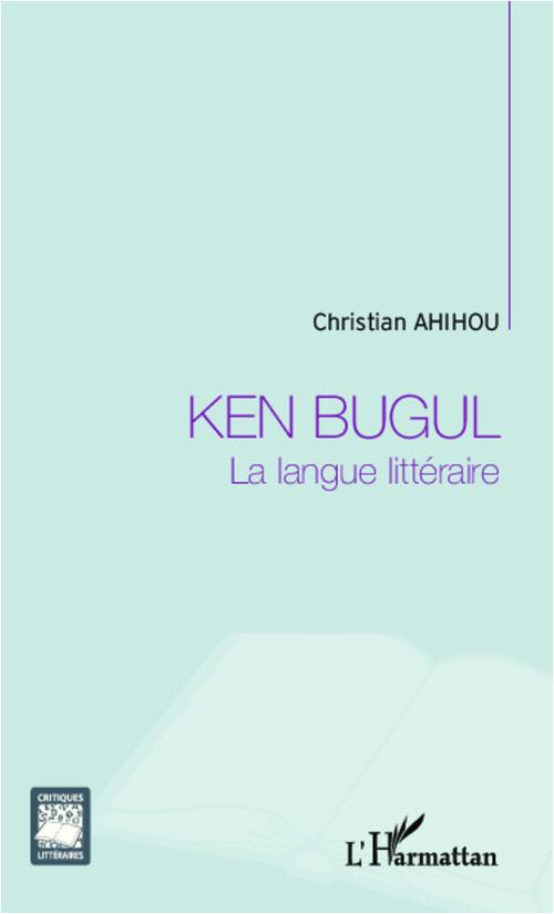 Ken Bugul ; la langue littéraire