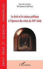 Le droit et la science politique à l'épreuve des crises du XXIe siècle  - Nils Monnerie - Cloé Ponzo