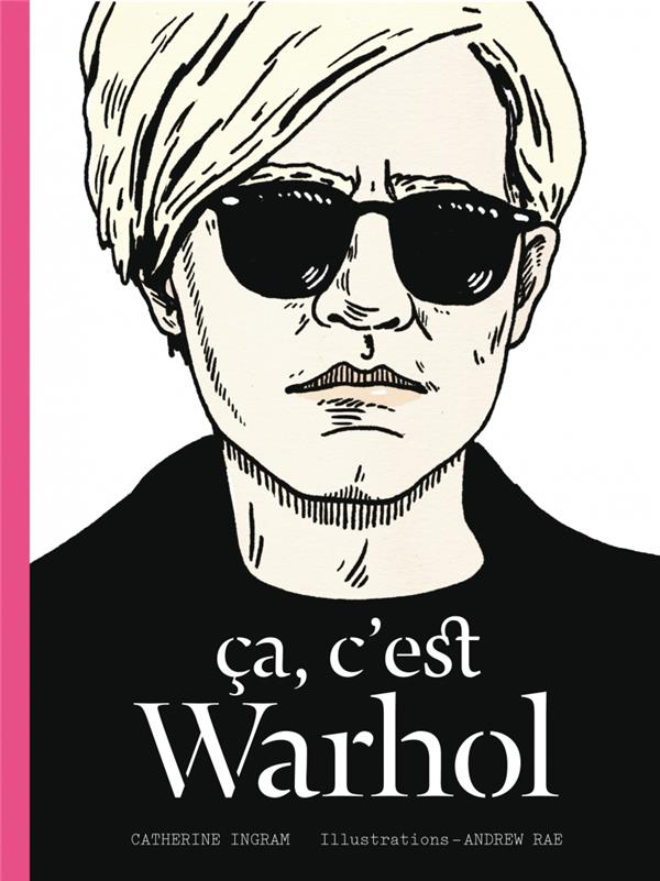 ça, c'est Warhol
