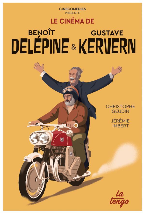 Le cinéma de Benoît Delépine et Gustave Kervern