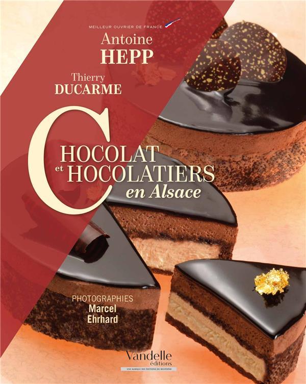 Chocolat et chocolatiers en Alsace
