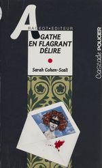 Vente Livre Numérique : Agathe en flagrant délire  - Sarah Cohen-Scali