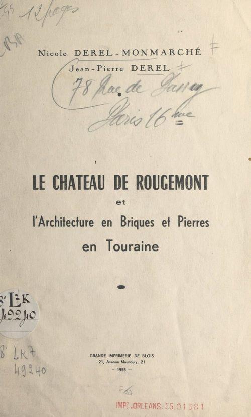 Le château de Rougemont et l'architecture en briques et pierres en Touraine