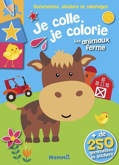 GOMMETTES, STICKERS ET COLORIAGES  -  JE COLLE, JE COLORIE LES ANIMAUX DE LA FERME