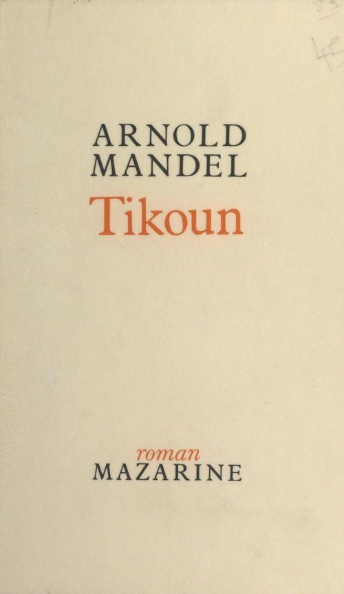 Tikoun  - Arnold Mandel