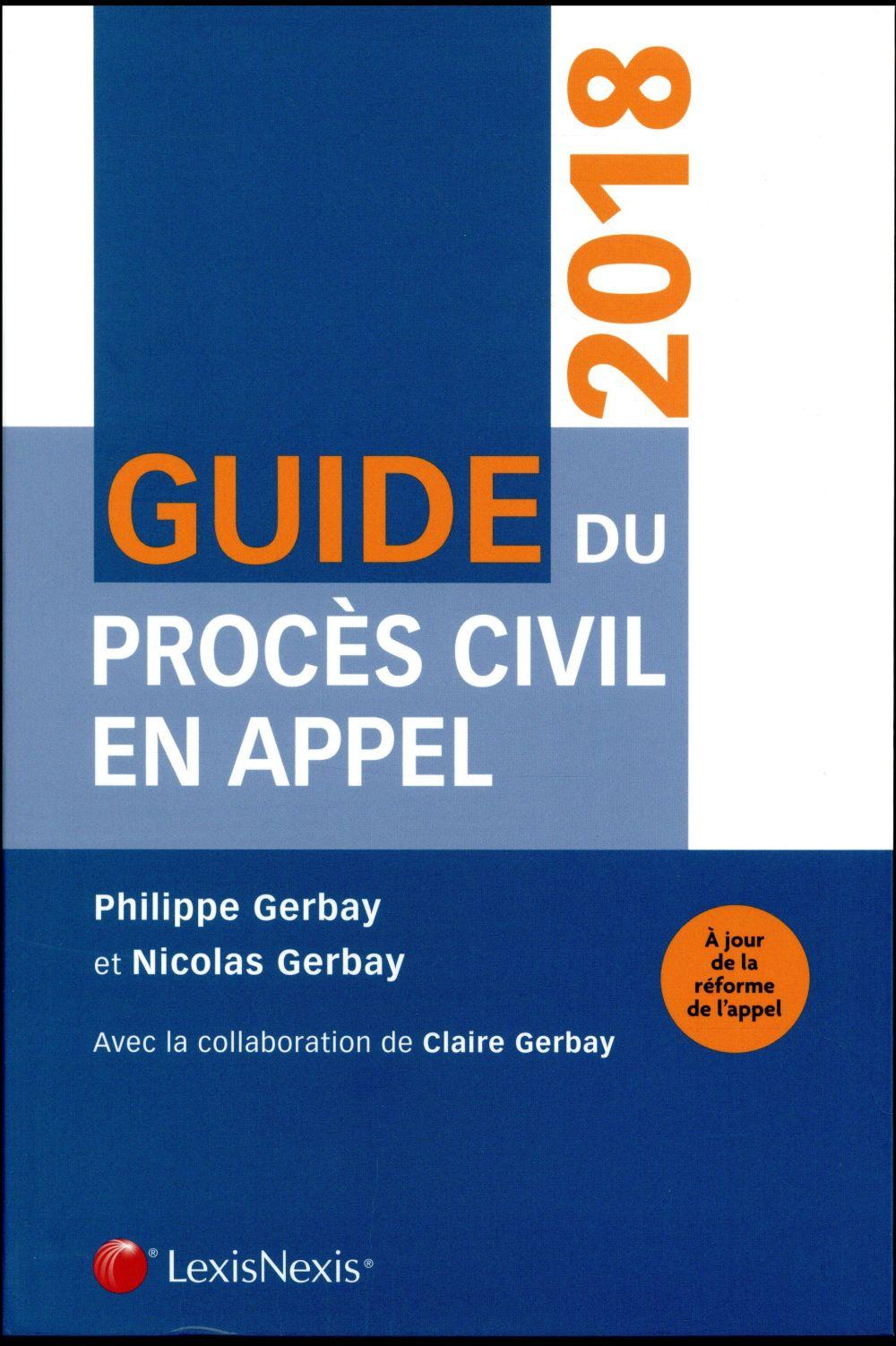 Guide du procès civil en appel (4e édition)