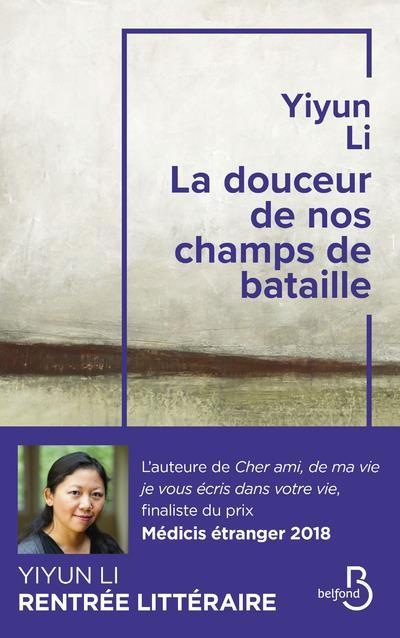 LA DOUCEUR DE NOS CHAMPS DE BATAILLE