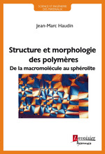 Vente Livre Numérique : Structure et morphologie des polymeres (collection science et ingenierie des materiaux)  - Jean-Marc HAUDIN