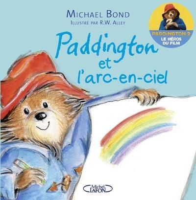 Paddington et l'arc-en-ciel