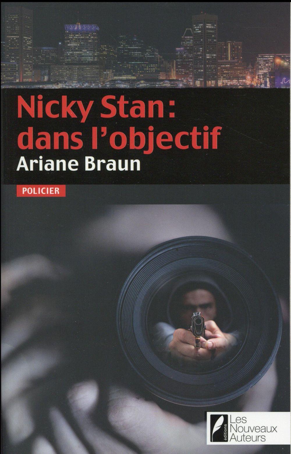 Nicky Stan : dans l'objectif