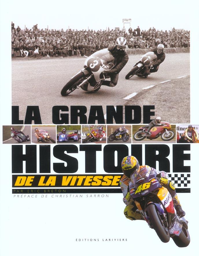 La grande histoire de la moto de vitesse