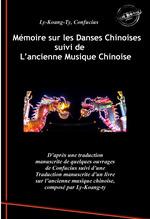 Mémoire sur les Danses Chinoises d'après Confucius, suivi de L´ancienne Musique Chinoise par Ly-Koang-Ty. [Nouv. éd. revue et mi