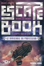 Escape book ; le dirigeable du professeur