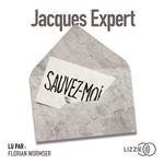 Vente AudioBook : Sauvez-moi  - Jacques Expert