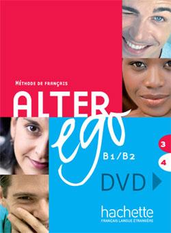 Alter Ego T.3/4; Methode De Francais ; Niveau B1/B2