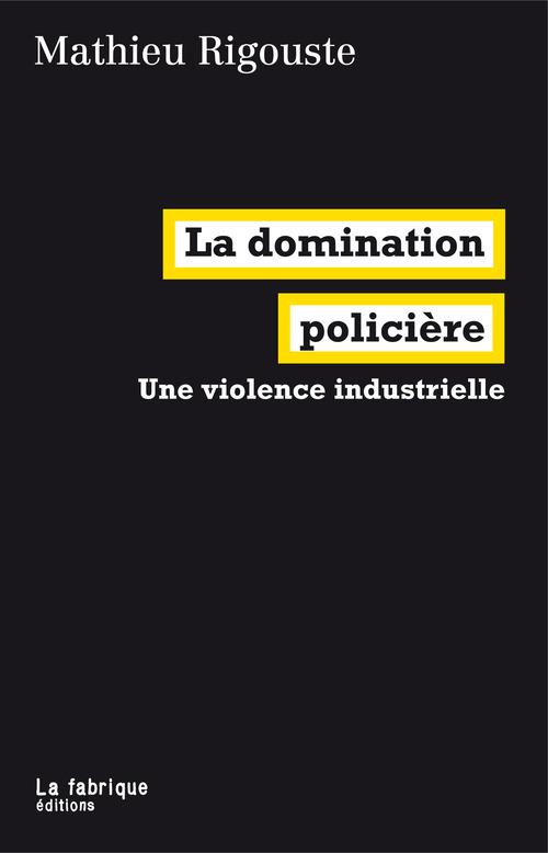 La domination policière
