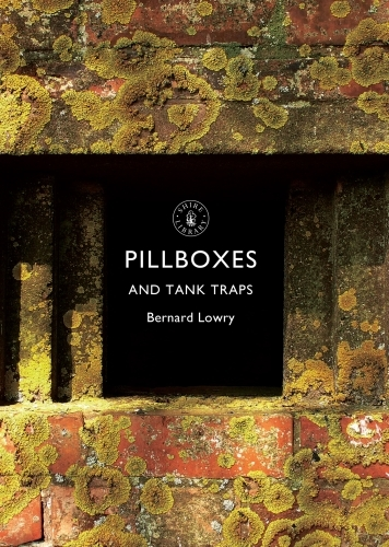 Pillboxes and Tank Traps