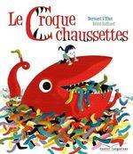 Vente Livre Numérique : Le croque-chaussettes  - Bernard Villiot