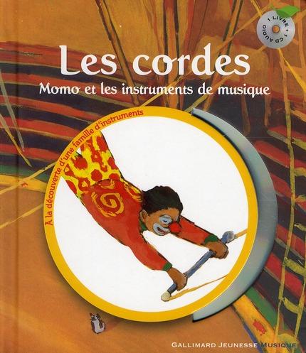 Les Cordes ; Momo Et Les Instruments De Musique