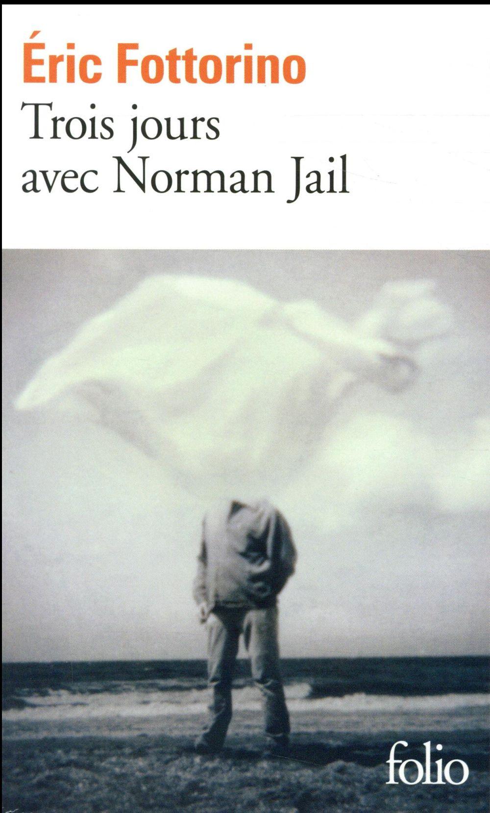 Trois jours avec Norman Jail