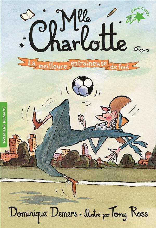 Mlle Charlotte T.6 ; la meilleure entraîneuse de foot