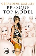 Vente Livre Numérique : Presque top model  - Géraldine Maillet