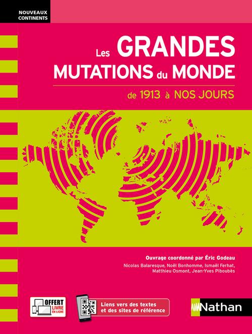 Les grandes mutations du monde au XXe siècle (édition 2021)