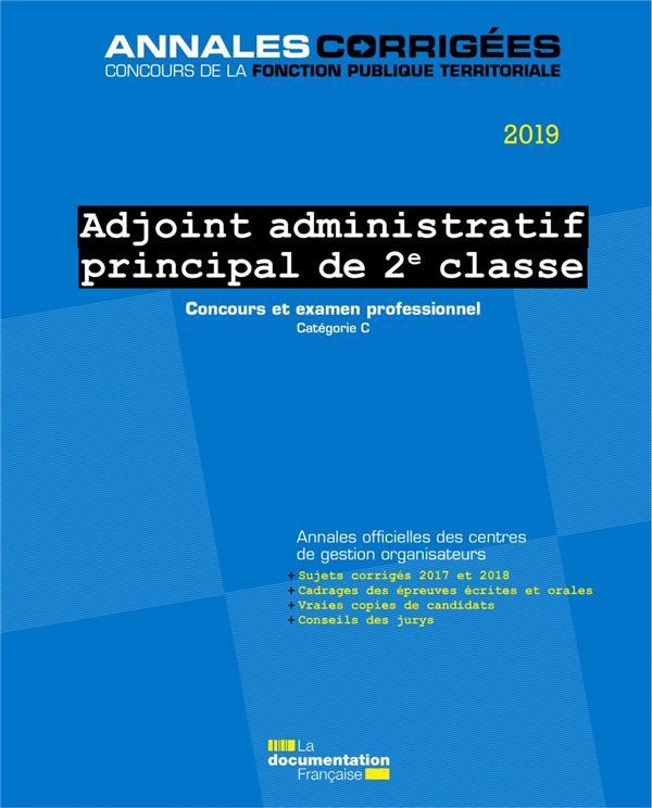 Adjoint administratif principal de 2e classe ; concours et examen, catégorie C (édition 2019)