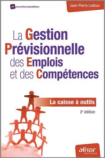La gestion prévisionnelle des emplois et des compétences ; la caisse à outils