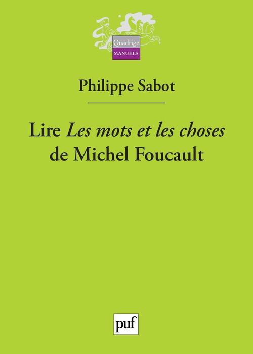 Lire « Les mots et les choses » de Michel Foucault